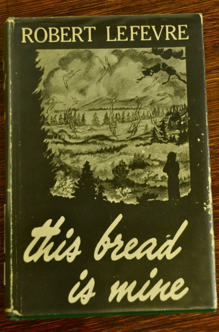 The cover of LeFevre's book THIS BREAD IS MINEs
