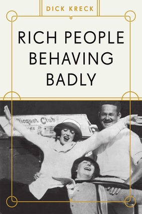 PHOTO: Rich People Behaving Badly BOOK COVER