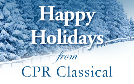 Image: Happy Holidays from CPR Classical