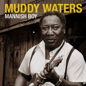 Photo: Muddy Waters 'Mannish Boy' single
