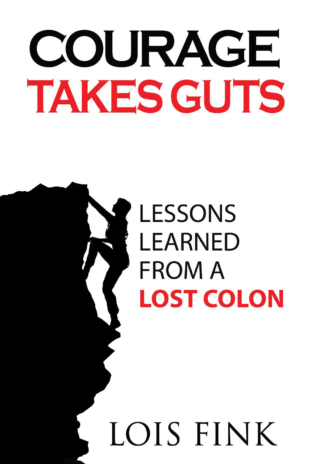 Photo: Courage Takes Guts Ostomy Pouch Book Cover Vertical