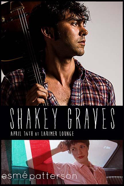 photo: Shakey Graves/Esme poster