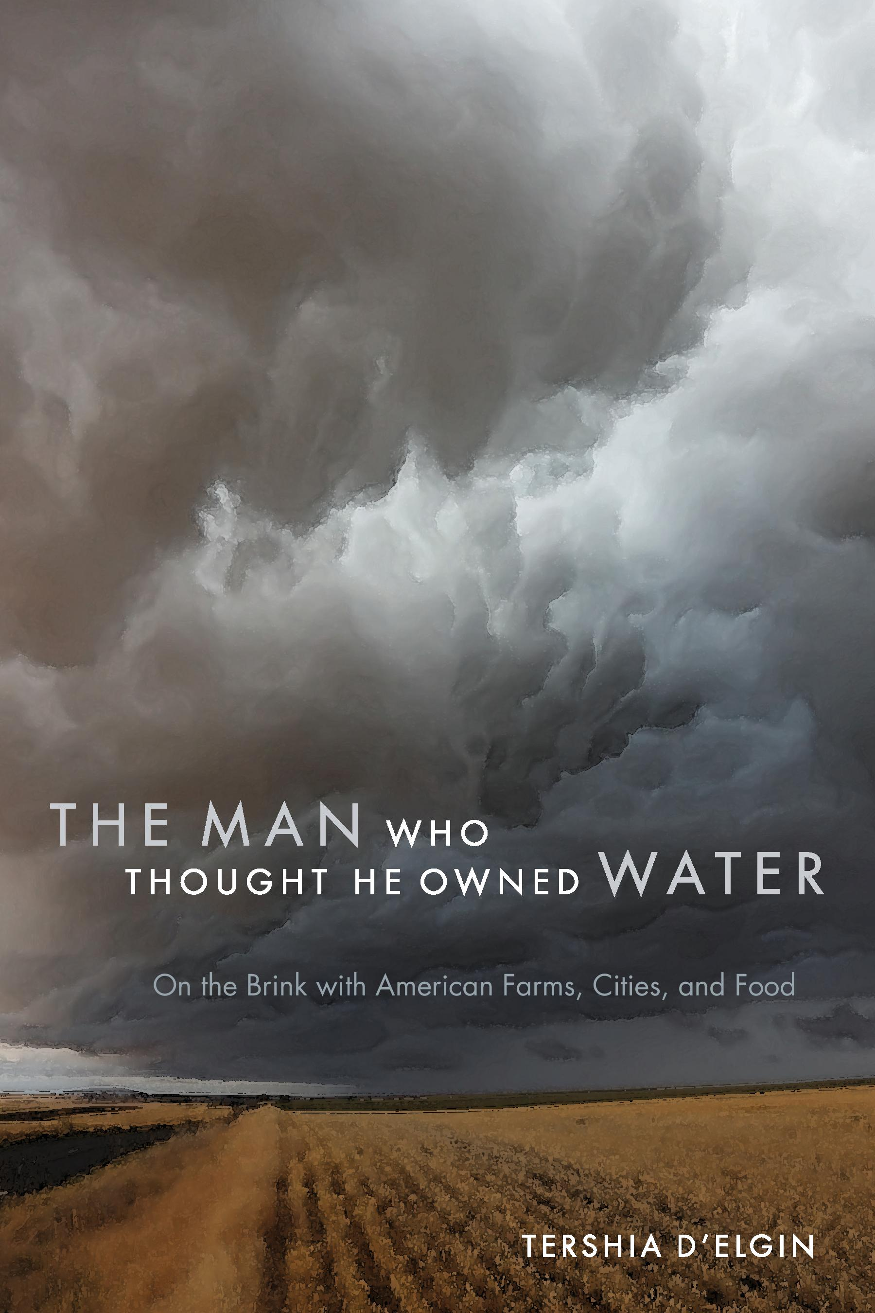 Photo: The Man Who Thought He Owned Water book cover