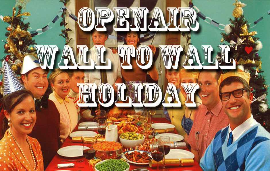 Photo: OpenAir Wall To Wall Holiday 1