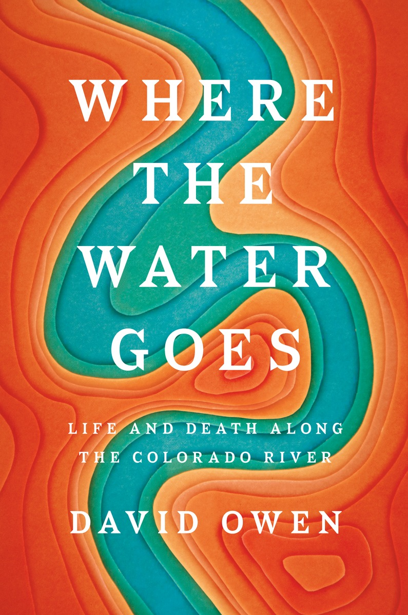 Photo: Where The Water Goes book cover David Owen