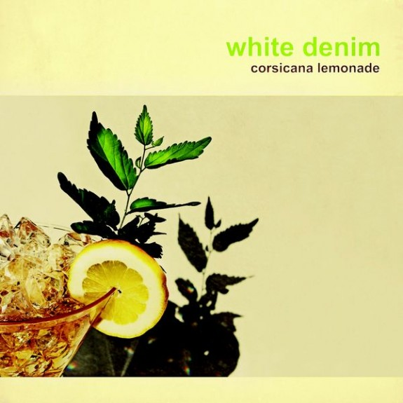 Review: 'Corsicana Lemonade,' White Denim