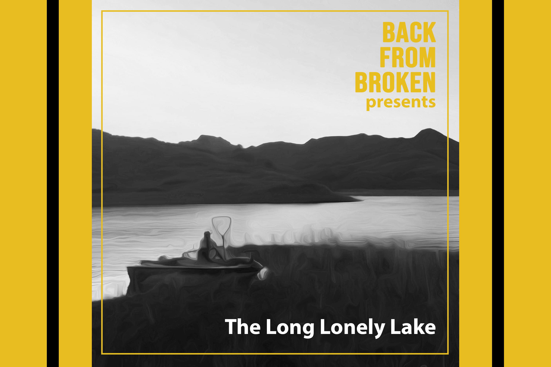 Long Lonely Lake with Dan Boyce